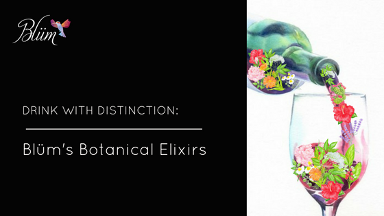 Drink with Distinction: Blüm's Botanical Elixirs